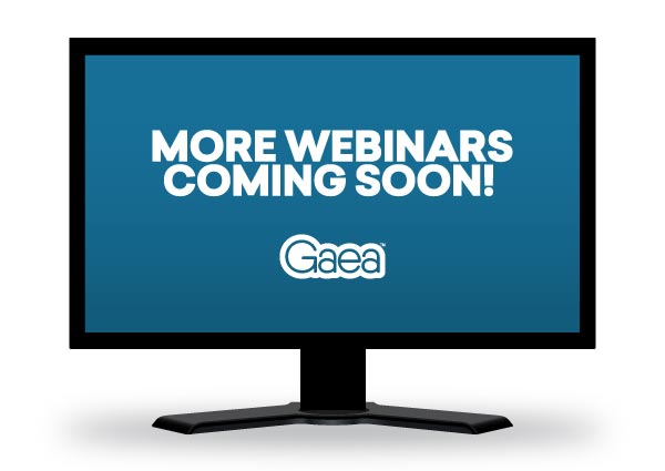 Additional Gaea webinars coming soon