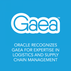 Oracle Recognizes Gaea for Expertise in Logistics and Supply Chain Management