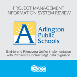 Project Management Information System Review: Arlington Public Schools (APS)