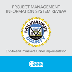 Project Management Information System Review: Milwaukee County