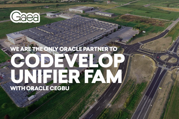 Gaea is the only Oracle Partner to codevelop Primavera Unifier FAM