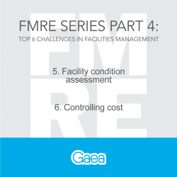 Facilities Management Series Part 4