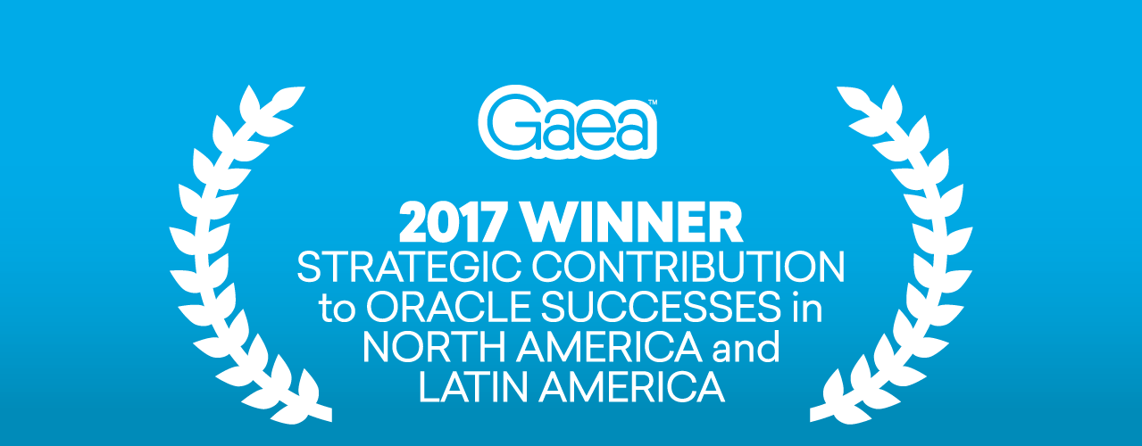Gaea: 2017 winner strategic contributions to Oracle successes in N America and Latin America